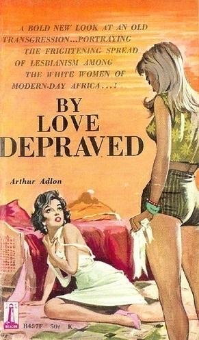 By_Love_Depraved_by_Arthur_Adlon_-_Illustrator_Darcy_-_Beacon_B457F_1961