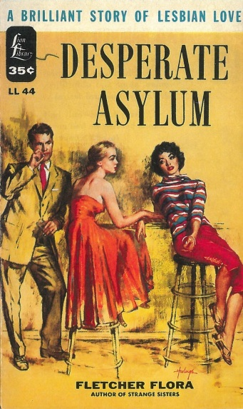 Cover_of_Desperate_Asylum_by_Fletcher_Flora_-_Cover_art_by_Clark_Hulings_-_Lion_Library_LL44_1955