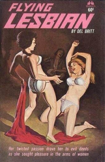 Cover_of_Flying_Lesbian_by_Del_Britt_-_Illustration_by_Fred_Fixler_-_Brandon_House_1963