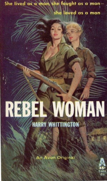 Cover_of_Rebel_Woman_by_Harry_Whittington_-_Avon_T-403_1960