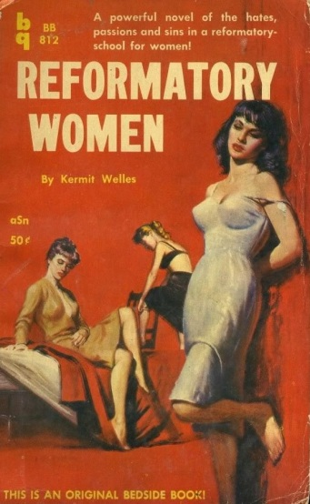 Cover_of_Reformatory_Women_by_Kermit_Welles_-_Bedside_Book_BB812_1959