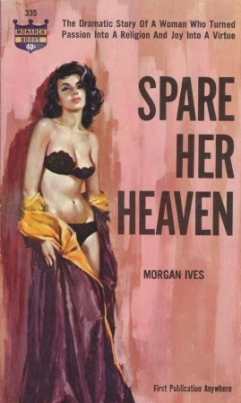 Cover_of_Spare_Her_Heaven_by_Morgan_Ives_(Marion_Zimmer_Bradley)_-_Illustrator_Harry_Schaare_-_1963