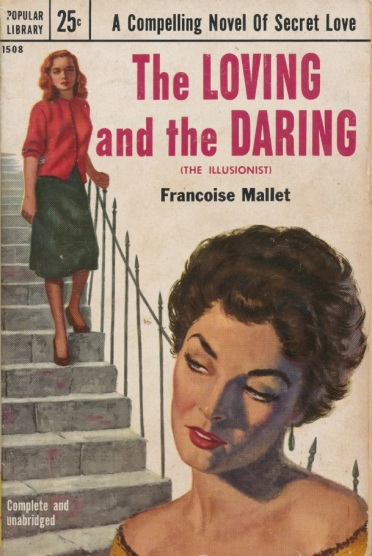 Cover_of_The_Loving_And_The_Daring_by_Françoise_Mallet_-_Popular_Library_-508_1953