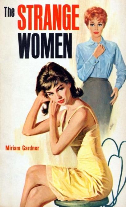 Cover_of_The_Strange_Women_by_Miriam_Gardner_-_Illustrator_Tom_Miller_-_Monarch_Books_249_1962