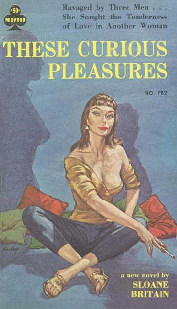 Cover_of_These_Curious_Pleasures_by_Sloane_Britain_-_Illustration_by_Paul_Rader_-_Midwood_F82_1961