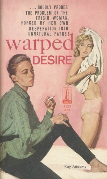 Cover_of_Warped_Desire_by_Kay_Addams_-_Beacon_B289_1960