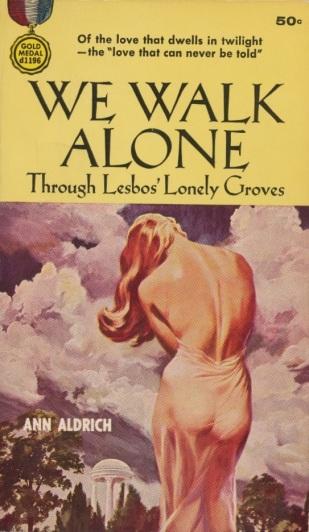 Cover_of_We_Walk_Alone_by_Ann_Aldrich_-_1955