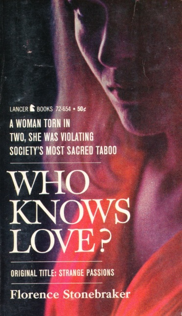 Cover_of_Who_Knows_Love_by_Florence_Stonebraker_-_Lancer_Books_1962