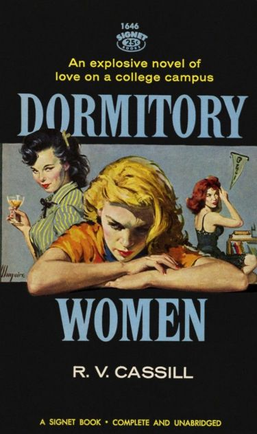 Dormitory_Women_by_R._V._Cassill_-_Illustration_Robert_Maguire_-_Signet_Books_-1646_1959