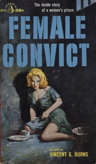 Female_Convict_by_Vincent_G._Burns_-_Illustration_by_Robert_Maguire_-_Pyramid_G377_1959