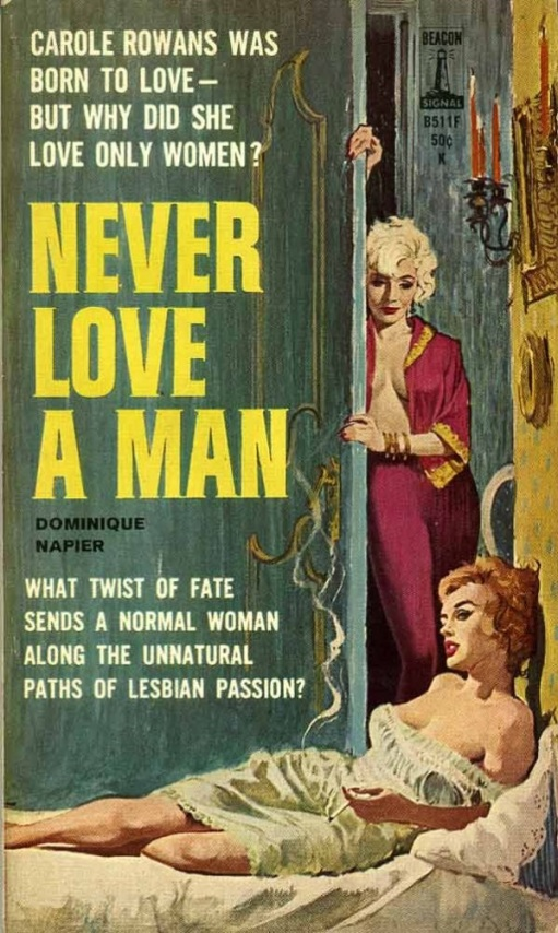 Never_Love_A_Man_by_Dominique_Napier_-_Cover_by_Darcy_Ernest_Chiriaka_-_Beacon_Books_B511_1962