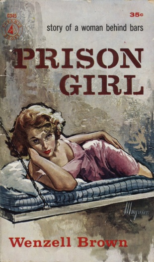 Prison_Girl_by_Wenzell_Brown_-_Illustration_by_Robert_Maguire_-_Pyramid_Books_G345_1958