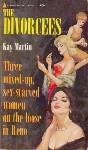 The_Divorcees_by_Kay_Martin_-_Illustration_by_Rudy_Nappi_-_Pyramid_F750_1962